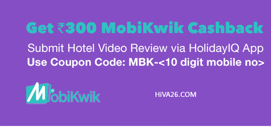 holidayiq-mobikwik-loot-hiva26